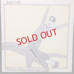 画像1: Soft Cell – Tainted Love / Where Did Our Love Go