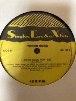 画像1: Torch Song – Prepare To Energize / Don't Look Now